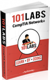 101 Labs - CompTIA Network+
